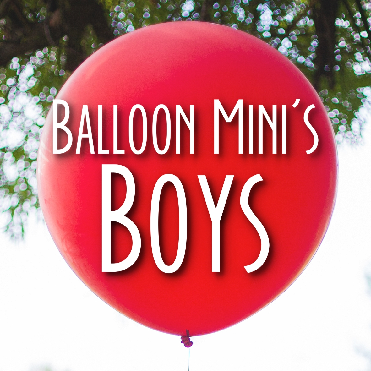 Balloon Mini's | Boys